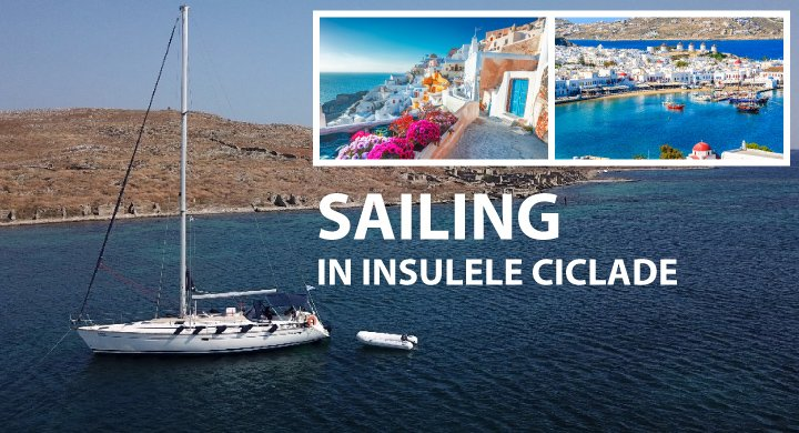 Sailing in Insulele Ciclade